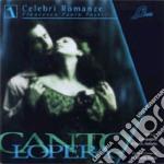 Cantolopera - Celebri Romanze (2 Cd) cd musicale di