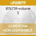 876739-volume 5 cd musicale di Grandi band 60/70
