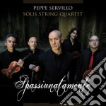 Peppe Servillo & Solis String Quartet - Spassiunatamente cd musicale di Peppe servillo & sol