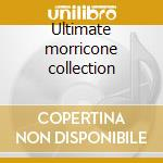 Ultimate morricone collection cd musicale