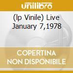 (LP VINILE) LIVE JANUARY 7,1978 lp vinile di RAMONES