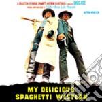 My Delicious Spaghetti Western cd musicale di O.S.T.