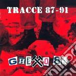 Ghetto 84 - Tracce 87-91 cd musicale di GHETTO 84
