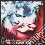 Icelighters - Sublimazione cd musicale di ICELIGHTERS