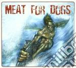 IL GIOCO                                  cd musicale di MEAT FOR DOGS