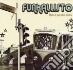 Funkallisto - Live A Ponte Sisto cd musicale di FUNKALLISTO