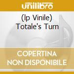 (LP VINILE) TOTALE'S TURN lp vinile di FALL