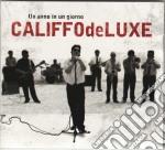 Califfo De Luxe - Un Anno In Un Giorno cd musicale di Deluxe Califfo