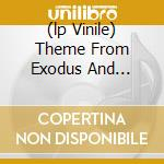 (LP VINILE) THEME FROM EXODUS AND... lp vinile di Eddie Harris