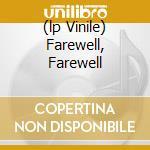 (LP VINILE) FAREWELL, FAREWELL lp vinile di FAIRPORT CONVENTION