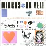 (LP VINILE) OH YEAH (180 GRAM VINYL) lp vinile di Charles Mingus