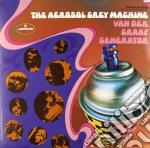 (LP VINILE) AEROSOL GREY MACHINE lp vinile di Van der graaf generator