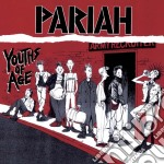 Pariah - Youths Of Age cd musicale di PARIAH