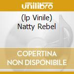 (LP VINILE) NATTY REBEL lp vinile di Bob & the wa Marley