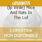 (LP VINILE) MICE AND RATS IN THE LOF lp vinile di JAN DUKES DE GREY