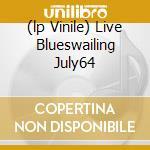 (LP VINILE) LIVE BLUESWAILING JULY64                  lp vinile di YARDBIRDS