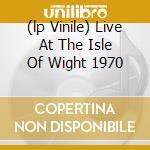 (LP VINILE) LIVE AT THE ISLE OF WIGHT 1970 lp vinile di WHO