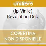 (LP VINILE) REVOLUTION DUB lp vinile di Lee Perry