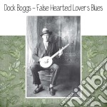 (LP VINILE) FALSE HEARTED LOVER'S BLUES lp vinile di Dock Boggs
