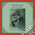 (LP VINILE) SCAREY DAY BLUES lp vinile di Blind willie Mctell