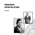 (LP VINILE) SUITCASE FULL OF BLUES                    lp vinile di Ishman Bracey