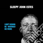 (LP VINILE) I ain't gonna be worried no more lp vinile di Sleepy john Estes