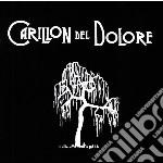 PER PORTARTI QUESTO SCRIGNO               cd musicale di CARILLON DEL DOLORE