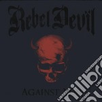 AGAINST YOU cd musicale di Devil Rebel