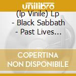 (LP VINILE) LP - BLACK SABBATH        - PAST LIVES VOL.2 lp vinile di BLACK SABBATH