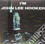 John Lee Hooker - I M John Lee Hooker cd musicale di John lee Hooker