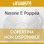 NERONE E POPPEA cd musicale di O.S.T.