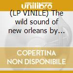 (LP VINILE) The wild sound of new orleans by tousan lp vinile di Allen Toussaint