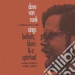 (LP VINILE) Sings ballads blues anda spiritual lp vinile di Dave Van ronk