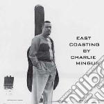 (LP VINILE) EAST COASTING lp vinile di Charles Mingus