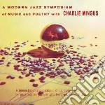 (LP VINILE) MODERN JAZZ SYMPOSIUM OF MUSIC AND POETR lp vinile di Charles Mingus
