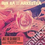 (LP VINILE) Jazz in silhouette feat. john gilmore lp vinile di Sun ra & his arkestr