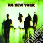 NO NEW YORK                               cd musicale di Artisti Vari