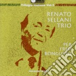 Renato Sellani Trio - Per Fred Bongusto cd musicale di SELLANI RENATO TRIO