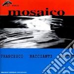 Francesco Macciani Septet - Mosaico cd musicale di MACCIANI FRANCESCO S