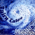 Vibrafonia - Fairy Tales cd musicale di VIBRAFONIA