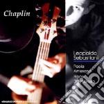 Leopoldo Sebastiani - Chaplin cd musicale di SEBASTIANI LEOPOLDO