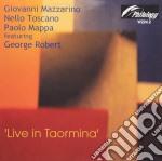 Giovanni Mazzarino Trio - Live In Taormina cd musicale di MAZZARINO GIOVANNI T