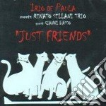 JUST FRIENDS cd musicale di DE PAULA IRIO ft SEL