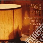STAND. OF BIG BAND ERA 2 cd musicale di D'ANDREA FRANCO TRIO