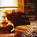 STAND. TIME! CHAPTER 3 cd musicale di D'ANDREA FRANCO TRIO