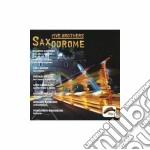 SAXODROME cd musicale di FIVE BROTHERS