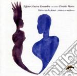 Effetto Musica Ensemble - Palavras De Amor cd musicale di EFFETTO MUSICA ENESE