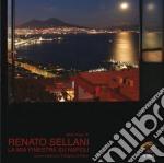 Renato Sellani - La Mia Finestra Su Napoli cd musicale di SELLANI RENATO