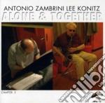 Lee Konitz & Antonio Zambrini Trio - Alone & Together cd musicale di KONITZ LEE