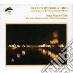 Franco D'andrea Trio - Deep South Suite cd musicale di D'andrea franco trio